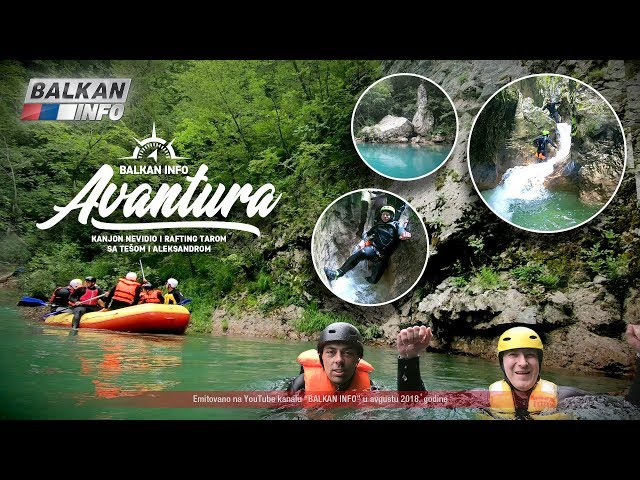 BALKAN INFO PREŽIVEO AVANTURU: Teša i Aca u kanjonu Nevidio i na raftingu rekom Tarom! (1.8.2018)