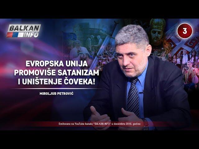 INTERVJU: Miroljub Petrović – Evropska unija promoviše satanizam i uništenje čoveka! (16.12.2016)