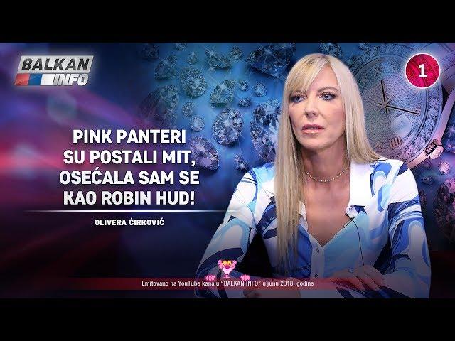 INTERVJU: Olivera Ćirković – Pink Panteri su postali mit, osećala sam se kao Robin Hud! (30.06.2018)