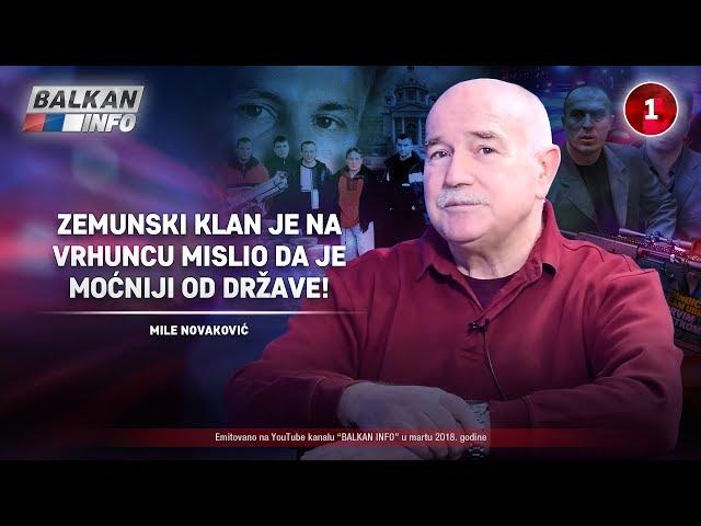 INTERVJU: Mile Novaković – Zemunski klan je na vrhuncu mislio da je moćniji od države! (22.03.2018)