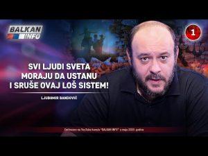 INTERVJU: Ljubomir Bandović – Svi ljudi sveta moraju da ustanu i sruše ovaj loš sistem! (31.5.2020)